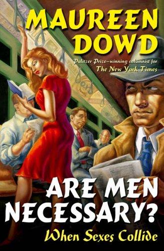 9780755315505: Are Men Necessary?: When Sexes Collide