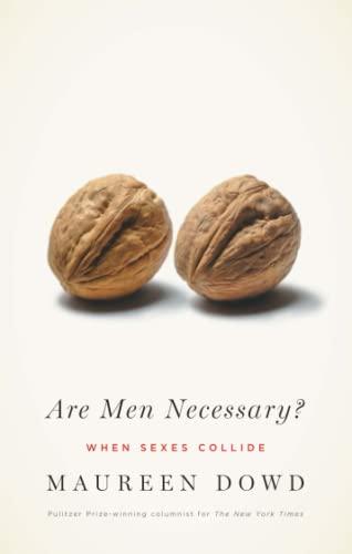 9780755315512: Are Men Necessary?: When Sexes Collide