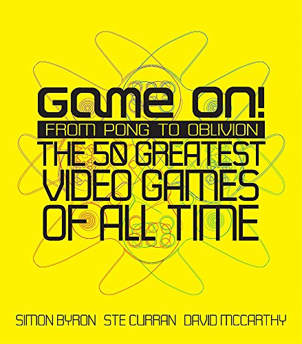 9780755315703: Game On!: From Pong to GTA - The Greatest Games of All Time