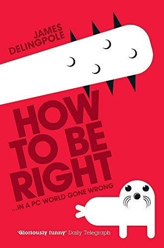 9780755315918: How to be Right