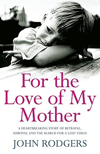 For the Love of My Mother