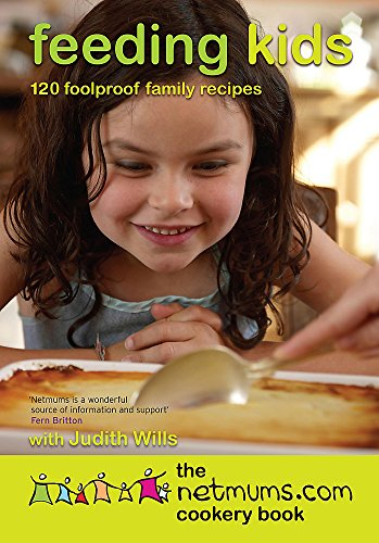 9780755316045: Feeding  kids the Netmums.com Cookery Book: 120 Foolproof Family Recipes