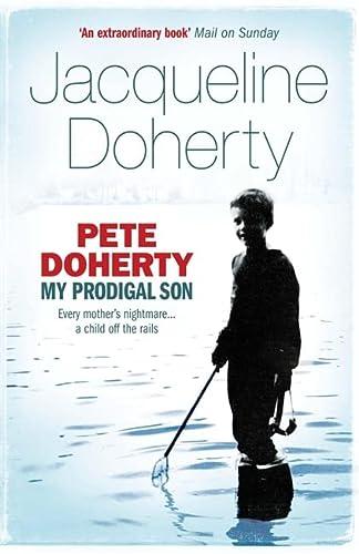 9780755316090: Pete Doherty: My Prodigal Son