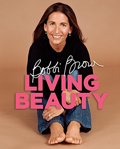 9780755316298: Bobbi Brown Living Beauty