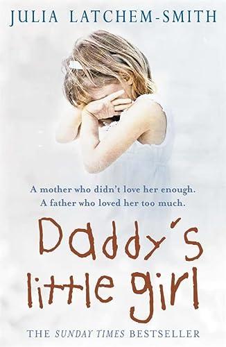 9780755316380: Daddy's Little Girl