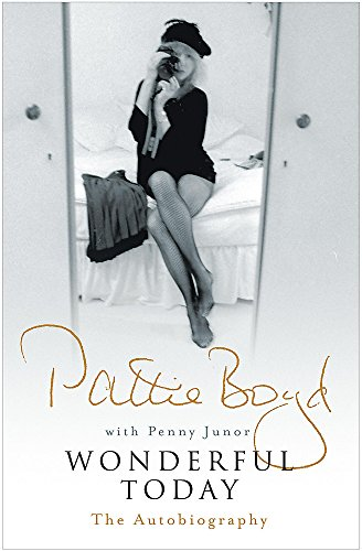 9780755316427: Wonderful Today: The Autobiography of Pattie Boyd