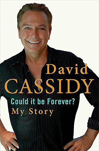 Could It Be Forever? My Story (0755316754) by David Cassidy