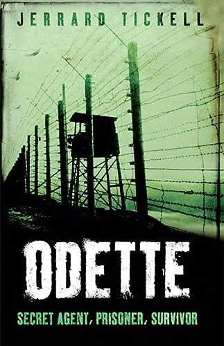 Odette (True Stories from World War II): Jerrard Tickell