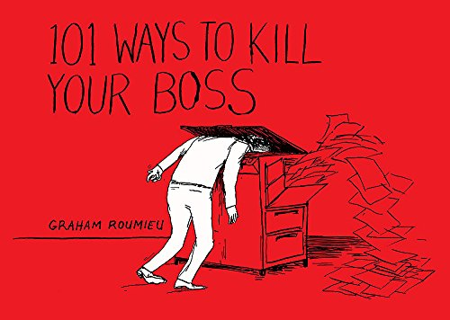 9780755316885: 101 Ways to Kill Your Boss