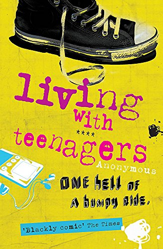 9780755317554: Living with Teenagers: One Hell of a Bumpy Ride: It's One Hell of a Bumpy Ride