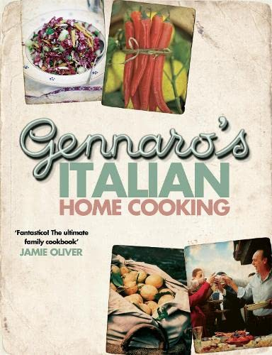 9780755317875: Gennaro's Italian Home Cooking: Quick and Easy Meals to Feed Family and Friends