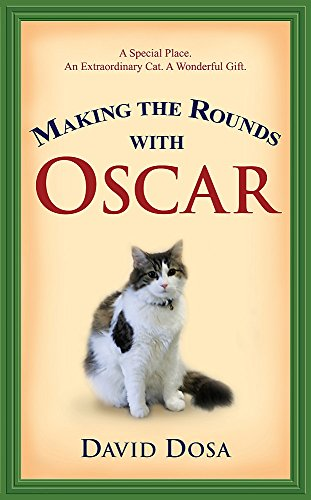 9780755318117: [Making Rounds with Oscar: The Extraordinary Gift of an Ordinary Cat (Large Print)][Dosa,
