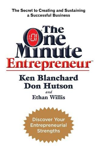 9780755318285: The One Minute Entrepreneur: The Secret to Creating and Sustaining a Successful Business (One Minute Manager)