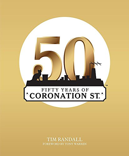 9780755318469: Fifty Years of Coronation Street