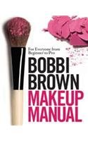 9780755318483: Bobbi Brown Makeup Manual