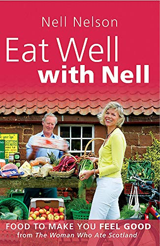 9780755318551: Eat Well with Nell: Food to Make You Feel Good