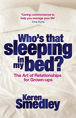 Who's That Sleeping in My Bed?: The: Smedley, Keren