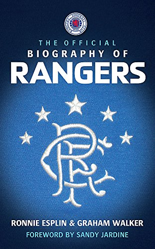 9780755319183: The Official Biography of Rangers