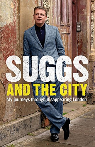 9780755319251: Suggs and the City: Journeys through Disappearing London