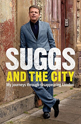9780755319329: Suggs and the City: My Journeys Through Disappearing London