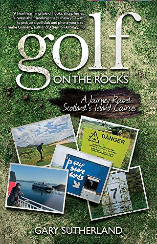 9780755319794: Golf on the Rocks: A Journey Round Scotland's Island Courses