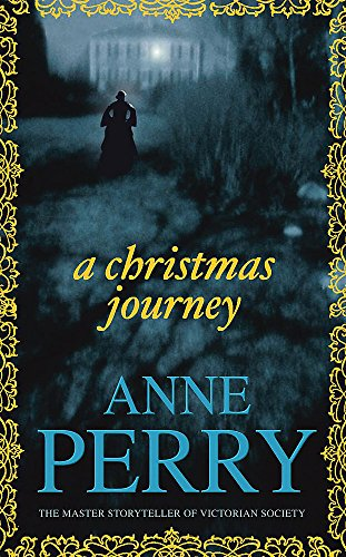 Journey Towards Christmas: Anne Perry
