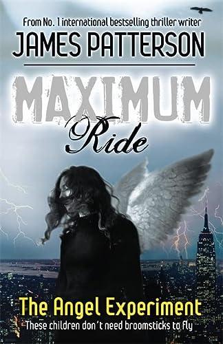9780755321940: Maximum Ride: The Angel Experiment