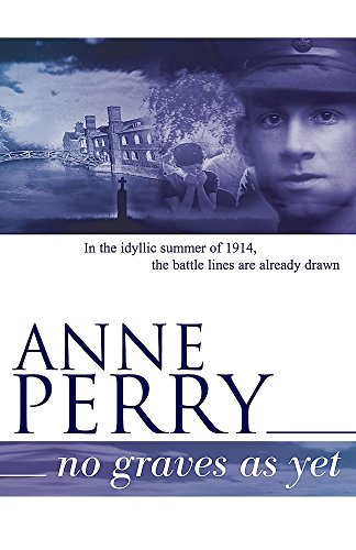 No Graves as Yet (World War I: Anne, Perry,:
