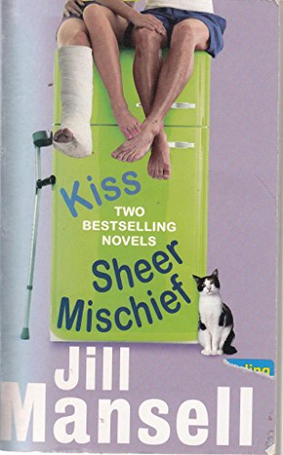 9780755322565: Mansell 2 in 1                                                        Kiss                                                                  Sheer Mischief: AND Sheer Mischief