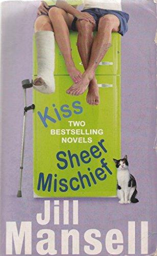 9780755322565: Kiss/Sheer Mischief