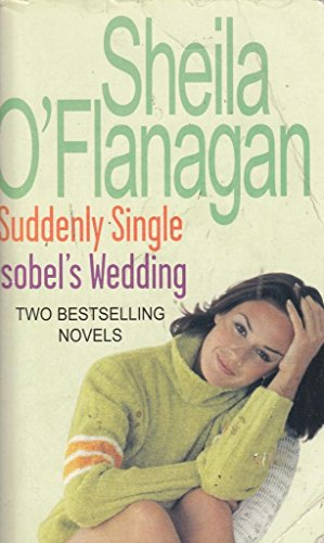 9780755322619: Suddenly Single/Isobels Wedding