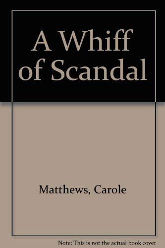 9780755323418: A WHIFF OF SCANDAL