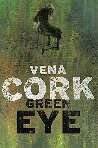 Green Eye (The Rosa Thorn Thrillers): Cork, Vena