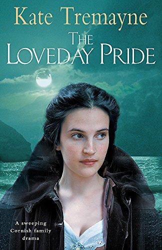 The Loveday Pride: Tremayne, Kate