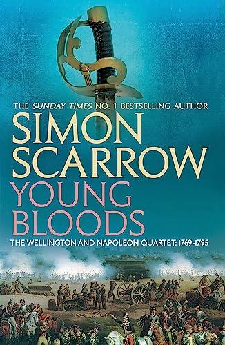 9780755324347: Young Bloodsrevolution 1 (Wellington and Napoleon Quartet)