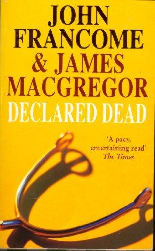 9780755325184: Declared Dead [Mass Market Paperback]