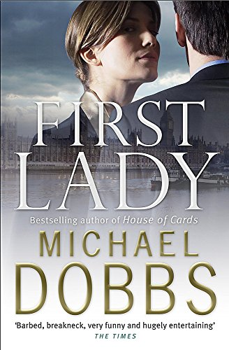 First Lady (0755326857) by Michael Dobbs