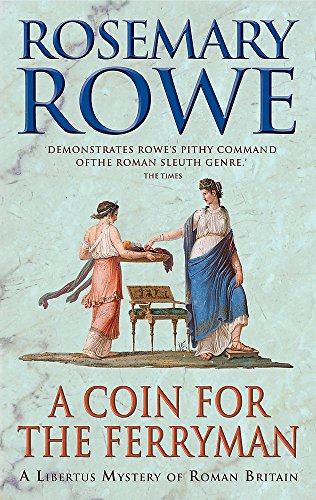 9780755327447: A Coin for the Ferryman (Libertus Mystery Series)