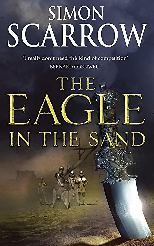 9780755327751: The Eagle In The Sand (Eagles of the Empire 7)