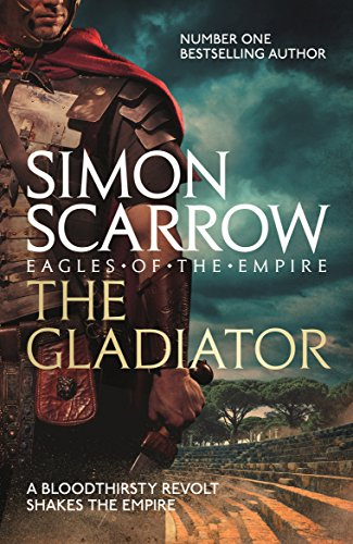 9780755327799: The Gladiator (Eagles of the Empire 9)