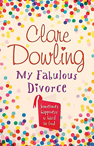 My Fabulous Divorce (0755328434) by Clare Dowling