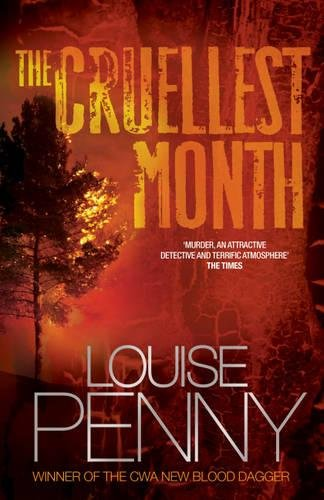 The Cruellest Month: An Armand Gamache Mystery: Penny, Louise