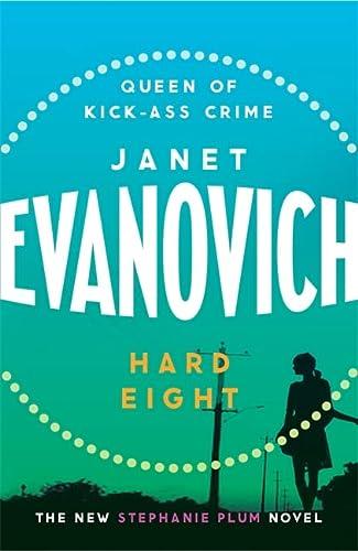 9780755329076: Hard Eight: A fresh and witty crime adventure (Stephanie Plum 08)