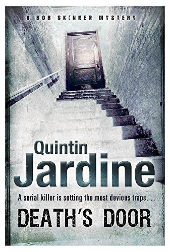 Death's Door (Bob Skinner Mysteries): Jardine, Quintin