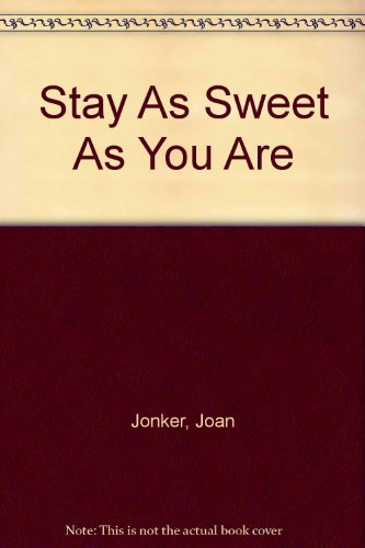 9780755330140: Stay As Sweet As You Are