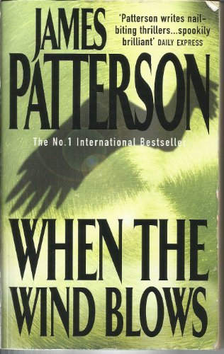 When the Wind Blows (0755330218) by James Patterson