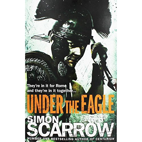 9780755330683: Under the Eagle (Eagles of the Empire 1)