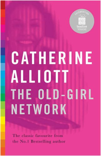 9780755330737: The Old-Girl Network (20-20 Special Edition)