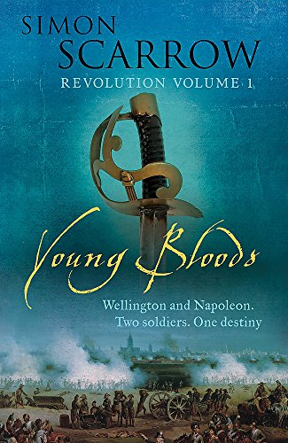 Young Bloods: Revolutions 1: Scarrow, Simon