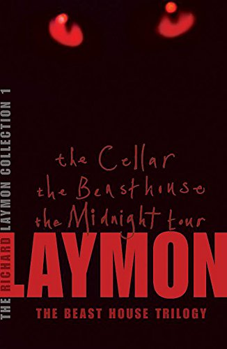 9780755331673: The Richard Laymon Collection Volume 1: The Cellar, The Beast House & The Midnight Tour